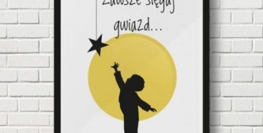 Mierz wysoko, pokonuj przeszkody, sięgaj gwiazd!
