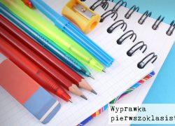 Wyprawka – informacja dla rodziców uczniów klasy pierwszej